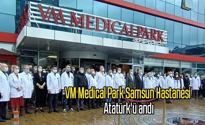 VM Medical Park Samsun Hastanesi Atatürk'ü andı