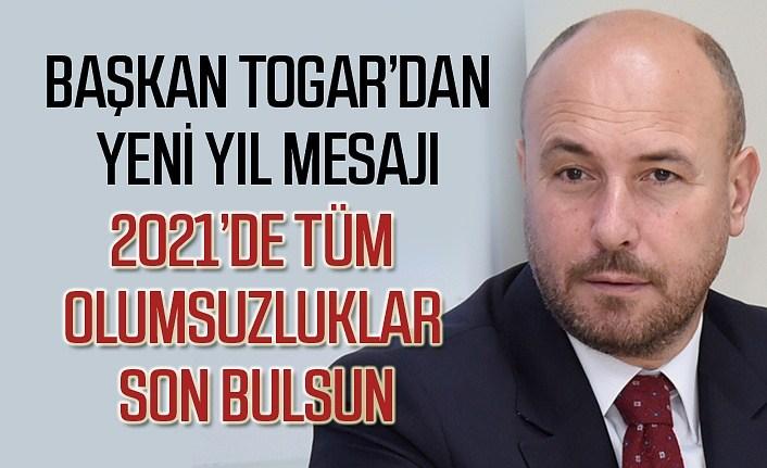 Başkan Hasan Togar'dan 2021 yılı mesajı