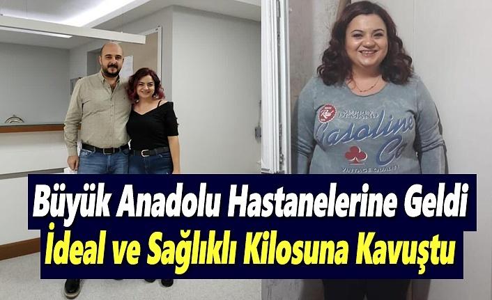 Büyük Anadolu Hastanesine Geldi, İdeal ve sağlıklı kilosuna kavuştu