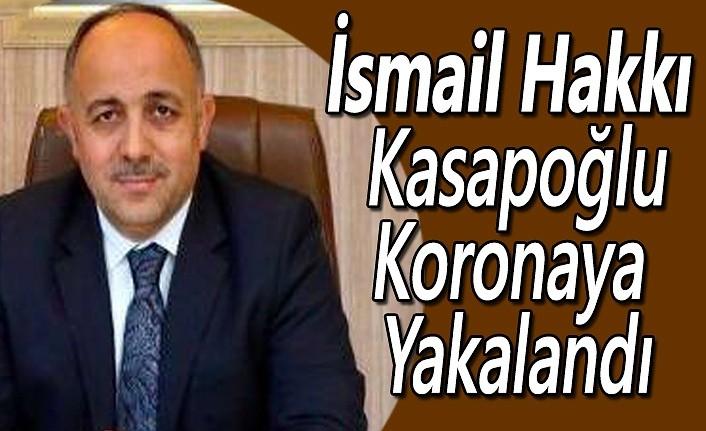 Gençlik ve Spor İl Müdürü İsmail Hakkı Kasapoğlu Koronaya Yakalandı