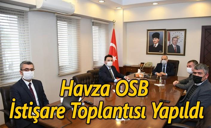 Havza OSB İstişare Toplantısı Yapıldı