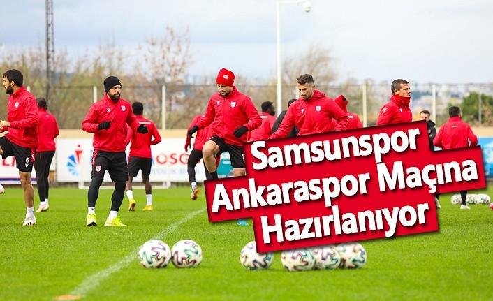 Samsunspor, Ankaraspor Maçına Hazırlanıyor