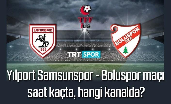 Samsunspor - Boluspor maçı saat kaçta, hangi kanalda?