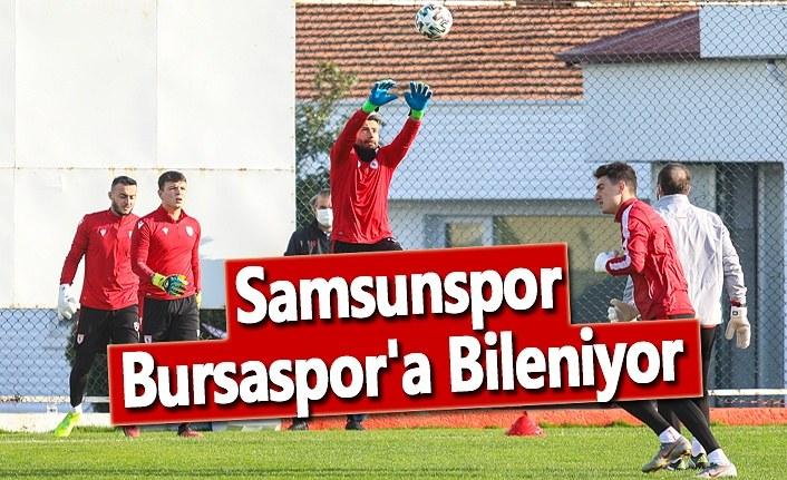 Samsunspor, Bursaspor'a Bileniyor