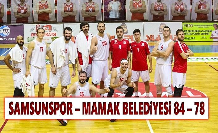Samsunspor- Mamak Belediyesi: 84-78 Maç Sonucu