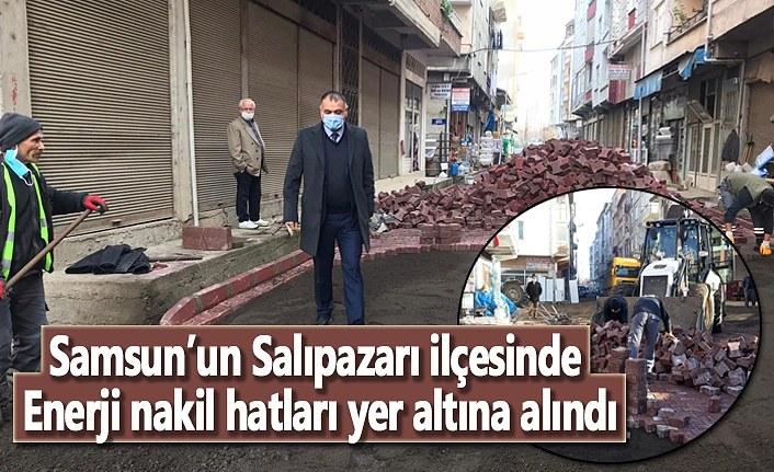 Samsun'un Salıpazarı İlçesinde enerji nakil hatları yer altına alındı