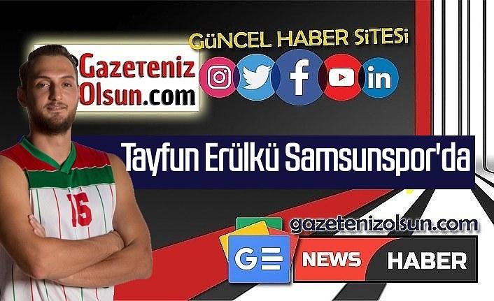 Tayfun Erülkü Samsunspor'da, Tayfun Erülkü kimdir?