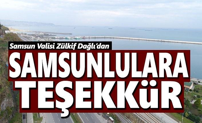 Vali Zülkif Dağlı'dan Samsunlulara teşekkür
