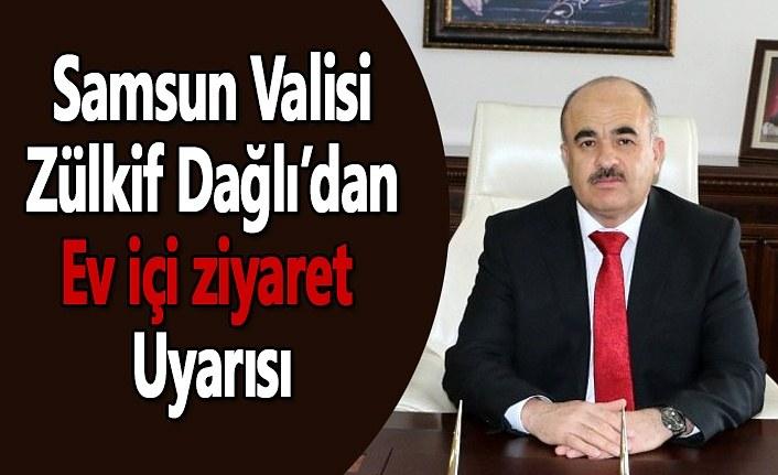 Vali Zülkif Dağlı'dan vatandaşlara Uyarı