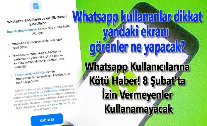 8 Şubat WhatsApp ne olacak? Whatsapp kullanımı engellenebilir!