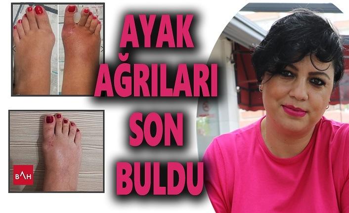 Anadolu Hastanelerine geldi, Ayak Ağrıları Son Buldu