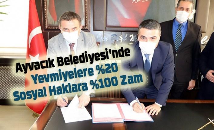 Ayvacık Belediyesi'nde Yevmiyelere yüzde 20 Sosyal Haklara yüzde 100 Zam