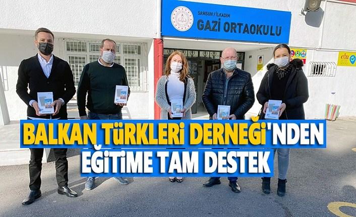 Balkan Türkleri Derneği'nden eğitime tam destek - Samsun Haber