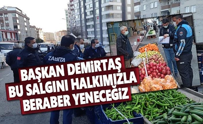 Başkan Demirtaş, Bu Salgını Halkımızla beraber yeneceğiz