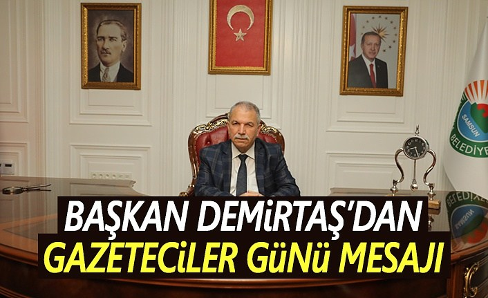 Başkan Demirtaş, Gazeteciler günü dolayısıyla mesaj yayımladı