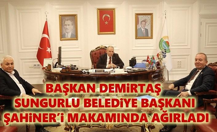 Başkan Demirtaş, Sungurlu Belediye Başkanı Şahiner'i Ağırladı