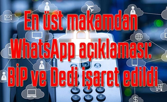 Cumhurbaşkanlığı Dijital Dönüşüm Ofisi'nden WhatsApp açıklaması: BİP ve Dedi işaret edildi
