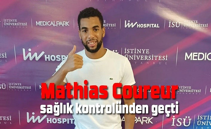 Mathias Coureur sağlık kontrolünden geçti
