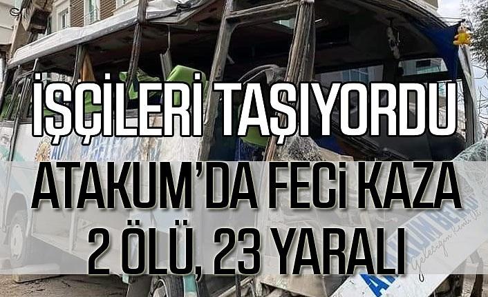 Samsun Atakum'da servis aracı kaza yaptı, ölü ve yaralılar var