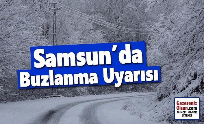 Samsun'da buzlanma don uyarısı, Samsun Hava Durumu