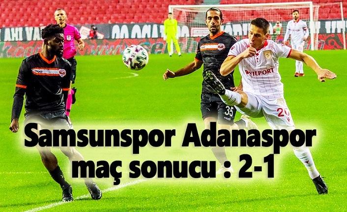 Samsunspor Adanaspor maç sonucu : 2-1