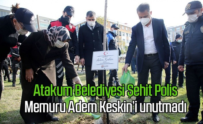 Şehit Polis Adem Keskin'in ismi Atakum'da ölümsüzleşti