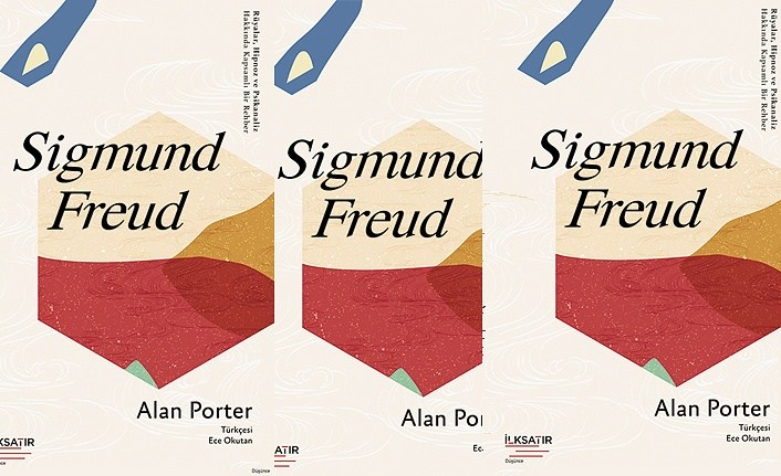 Sigmund Freud: Rüyalar, Hipnoz ve Psikanaliz Hakkında Kapsamlı Bir Rehber