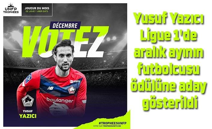 Yusuf Yazıcı ayın futbolcusu ödülüne aday gösterildi