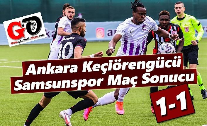 Ankara Keçiörengücü ve Samsunspor Maç Sonucu 1-1
