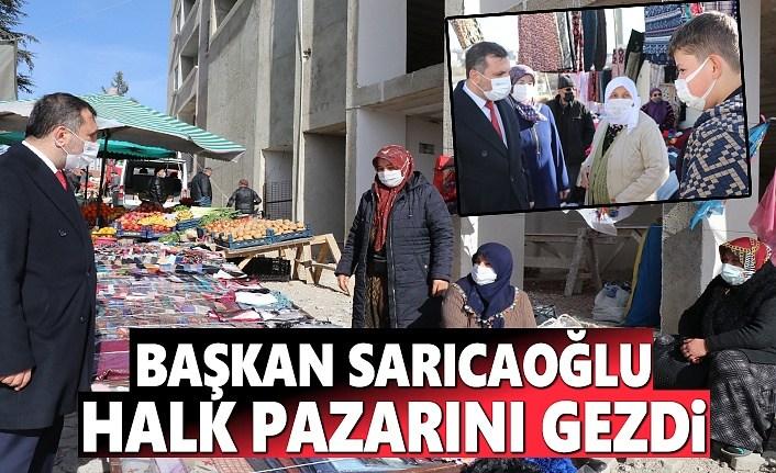 Başkan Sarıcaoğlu, Halk Pazarı Gezdi
