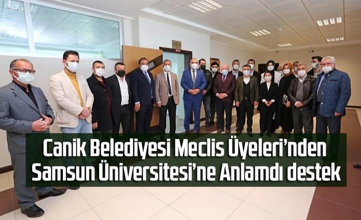 Canik Belediyesi Meclis Üyeleri'nden Samsun Üniversitesi'ne Anlamdı destek