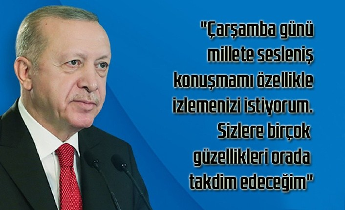 Cumhurbaşkanı Erdoğan millete seslenecek, önemli açıklamalarda bulunacak!