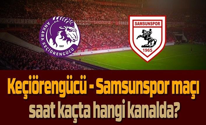 Keçiörengücü - Samsunspor maçı saat kaçta hangi kanalda?