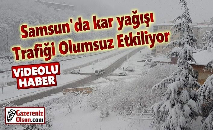 Samsun'da kar yağışı Trafiği Olumsuz Etkiliyor, Samsun'da kar yollar kapattı