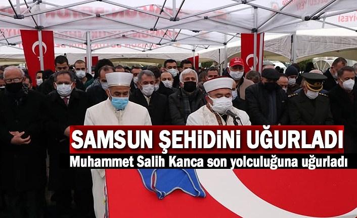 Samsun, Gara'da Şehit Edilen Muhammet Salih Kanca'yı son yolculuğuna uğurladı