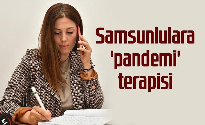 Samsunlulara 'pandemi' terapisi desteği