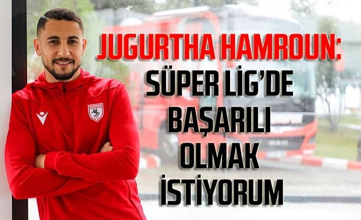 Samsunsporlu Jugurtha Hamroun ile özel röportaj
