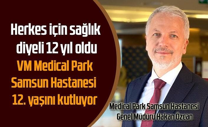 VM Medical Park Samsun Hastanesi 12. yaşını kutluyor