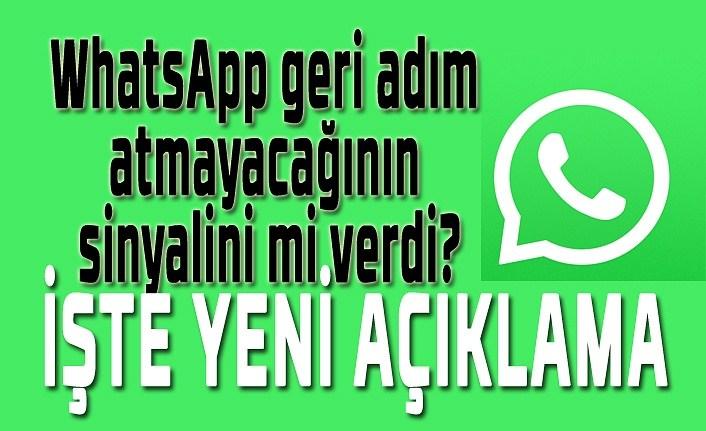 WhatsApp geri adım atmayacağının sinyalini mi verdi?