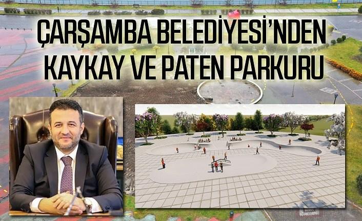 Çarşamba Belediyesi'nden Kaykay ve Paten Parkuru