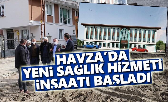 Havza'da yeni sağlık hizmet binası inşaatı başladı