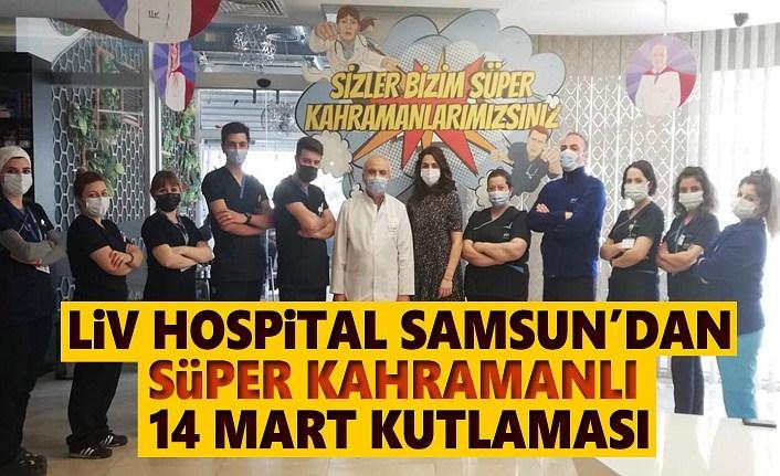 Liv Hospital Samsun, 14 Mart Tıp Bayramı'nı renkli görüntülerle kutladı