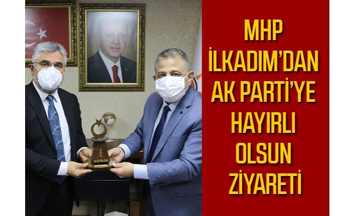 MHP İlkadım'dan AK Parti'ye ziyaret