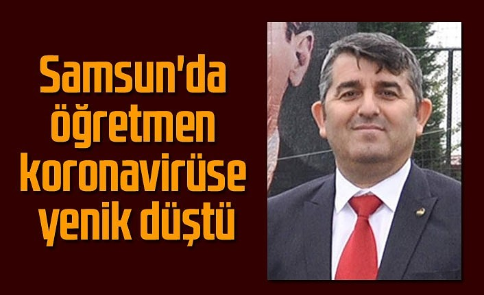 Öğretmen Murat Dağcı koronavirüse yenik düştü