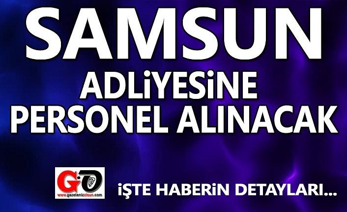Samsun Adliyesi'ne personel alınacak - Samsun Haber