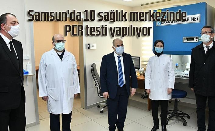 Samsun'da 10 sağlık merkezinde PCR testi yapılıyor