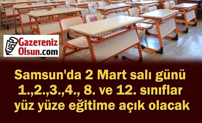 Samsun'da 2 Mart'ta okullar açık mı? Samsun'da hangi sınıflar açılıyor? Samsun yüz yüze eğitim