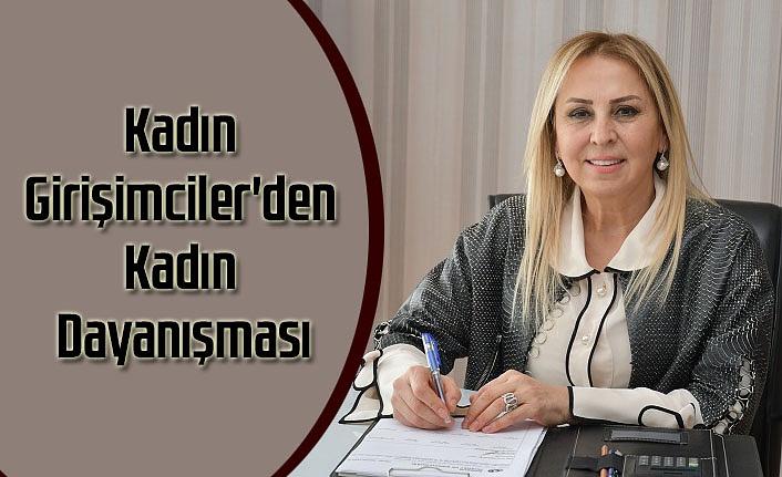 Samsun'da Kadın Girişimciler'den Kadın Dayanışması