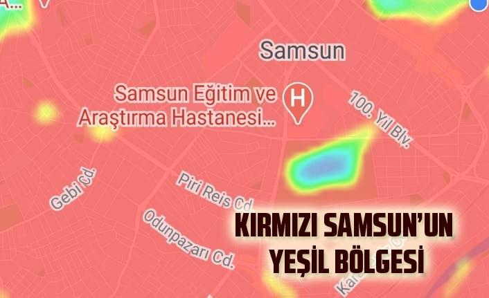 Samsun'da yeşil olarak o bölgeler kaldı