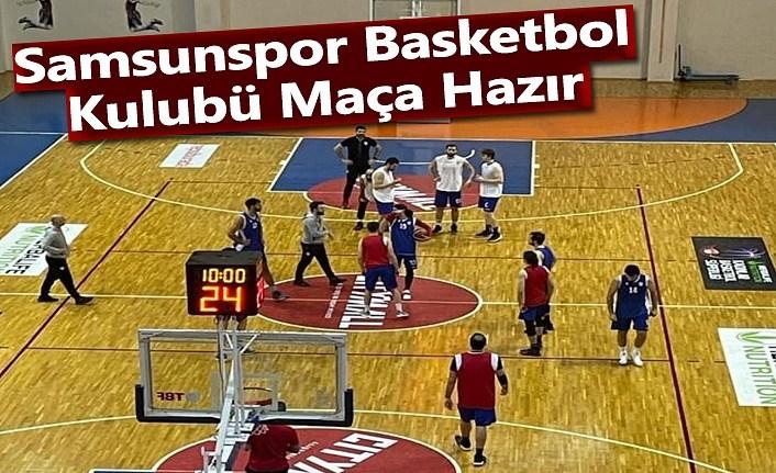 Samsunspor Basketbol Kulubü Maça Hazır